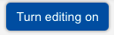 Button Turn editing on