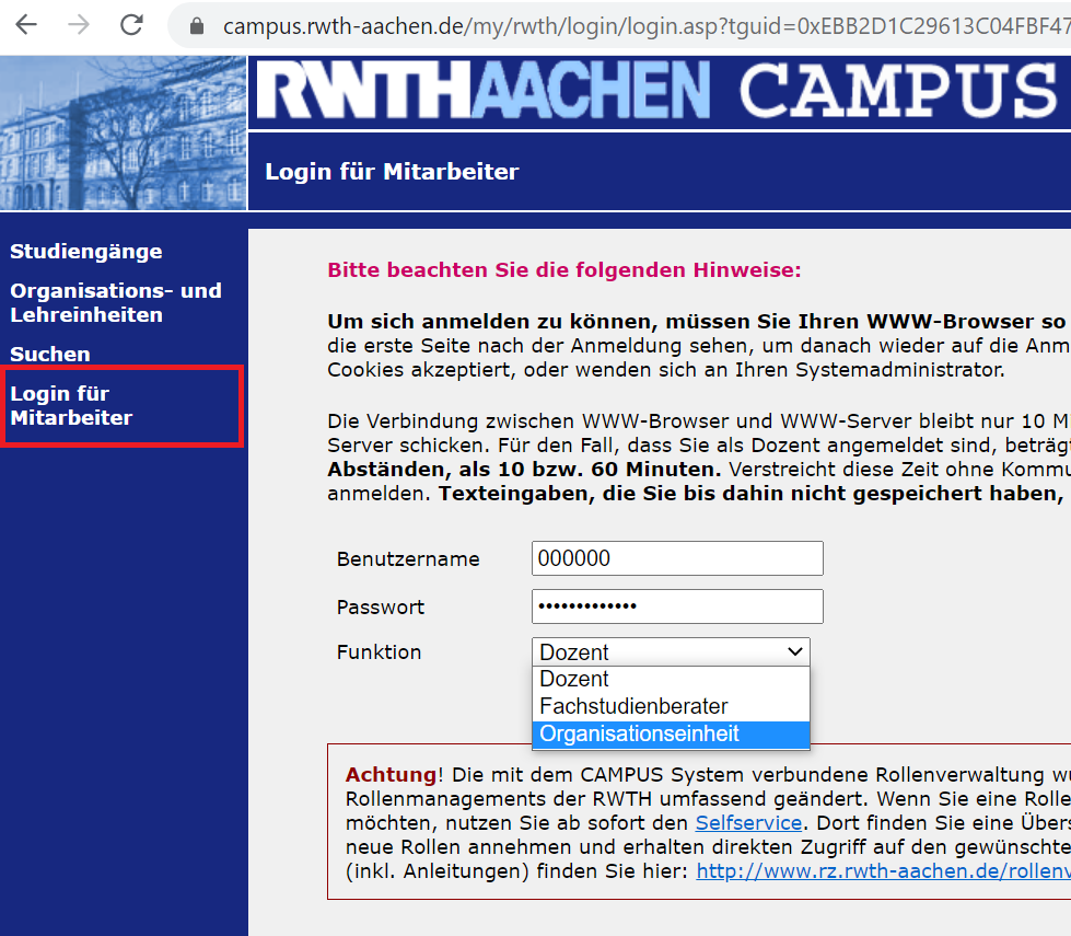 """The picture shows the login in Campus using the Role """"Organisationseinheit"""""""